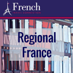 REGIONAL FRANCE WITH THE FRENCH TRAVEL CONNECTION