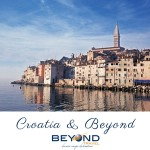 CROATIA AND BEYOND WITH BEYOND TRAVEL