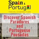 DISCOVER SPANISH PARADORES & PORTUGESE POUSADAS