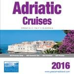 GREECE AND MEDITERRANEAN TRAVEL CENTRE – ADRIATIC CRUISES 2016 (BROCHURE)