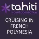 CRUISING IN FRENCH POLYNESIA
