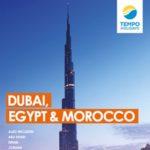 TEMPO HOLIDAYS DUBAI, EGYPT & MOROCCO 2017 (BROCHURE)