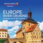 TRAVELMARVEL EUROPE RIVER CRUISING 2017 (BROCHURE)