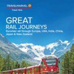 TRAVELMARVEL GREAT RAIL JOURNEYS 2017 (BROCHURE)