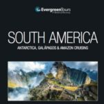 EVERGREEN TOURS SOUTH AMERICA 2017-18 (BROCHURE)