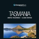 EVERGREEN TOURS TASMANIA 2016-2017 (BROCHURE)