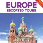 GREECE AND MEDITERRANEAN TRAVEL CENTRE – EUROPE ESCORTED TOURS 2017 (BROCHURE)