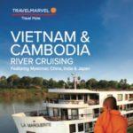 TRAVELMARVEL VIETNAM & CAMBODIA RIVER CRUISING 2017-18 (BROCHURE)
