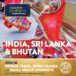 INSIDER JOURNEYS INDIA, SRI LANKA & BHUTAN 2016-18 (BROCHURE)