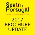 SPAIN & PORTUGAL TRAVEL CONNECTION 2017 BROCHURE UPDATE