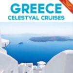 GREECE AND MEDITERRANEAN TRAVEL CENTRE – CELESTYAL CRUISES 2017 (BROCHURE)