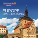 TRAVELMARVEL EUROPE RIVER CRUISING 2018 SNEAK PREVIEW (BROCHURE)