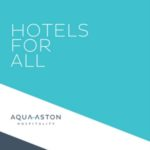 Aqua Aston Hospitality Hotels For All 2017