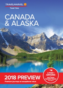 Travelmarvel Canada and Alaska 2018 Preview