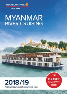Cruise the Irrawaddy River with Travelmarvel (2018-19 Brochure)