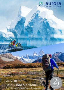 Aurora Expeditions Antarctica & Patagonia 2017-18