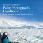 AURORA EXPEDITIONS POLAR PHOTOGRAPHY HANDBOOK (BROCHURE)