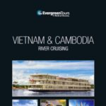 EVERGREEN TOURS VIETNAM & CAMBODIA 2018 (BROCHURE)