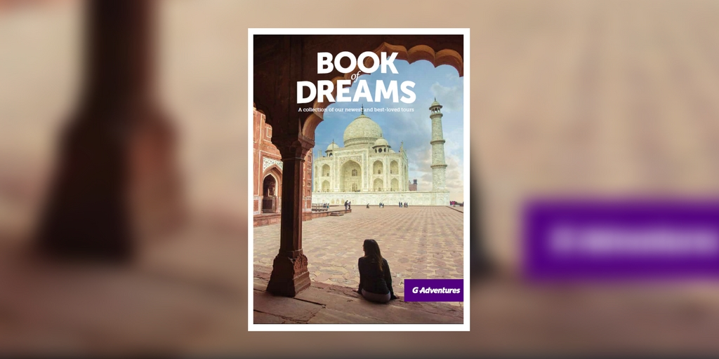 G Adventures Book of Dreams 2017 brochure