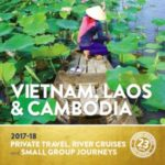 INSIDER JOURNEYS VIETNAM, LAOS & CAMBODIA 2017-18 (BROCHURE)