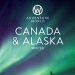 ADVENTURE WORLD CANADA & ALASKA WINTER 2017-18 (BROCHURE)