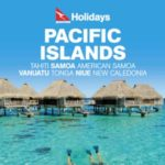 QANTAS HOLIDAYS PACIFIC ISLANDS 2017-2018 (BROCHURE)