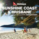 QANTAS HOLIDAYS SUNSHINE COAST & BRISBANE 2017-2018 (BROCHURE)