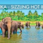 SRI LANKA – SIZZLING HOT IN 2017