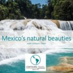 CONTOURS TRAVEL – MEXICO'S NATURAL BEAUTIES