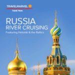TRAVELMARVEL RUSSIA RIVER CRUISING 2018 (BROCHURE)