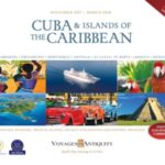VOYAGES TO ANTIQUITY CUBA & ISLANDS OF THE CARIBBEAN 2017-2018 (BROCHURE)