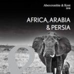 ABERCROMBIE & KENT AFRICA, ARABIA & PERSIA 2018 (BROCHURE)