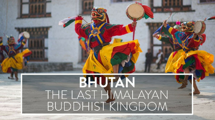 BHUTAN THE LAST HIMALAYAN BUDDHIST KINGDOM