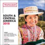 TRAFALGAR SOUTH & CENTRAL AMERICA 2018 (BROCHURE)