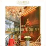 UNIWORLD 2018 BOUTIQUE RIVER CRUISES (BROCHURE)