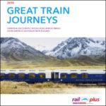 RAIL PLUS GREAT TRAIN JOURNEYS 2018 (BROCHURE)