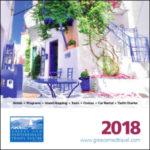 GREECE AND MEDITERRANEAN TRAVEL CENTRE GREECE 2018 EARLY BIRD (BROCHURE)