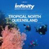 INFINITY HOLIDAYS TROPICAL NORTH QUEENSLAND 2017-18 (BROCHURE)
