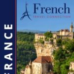 FRENCH TRAVEL CONNECTION FRANCE 2018 (BROCHURE)