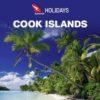 QANTAS HOLIDAYS COOK ISLANDS 2018-2019 (BROCHURE)
