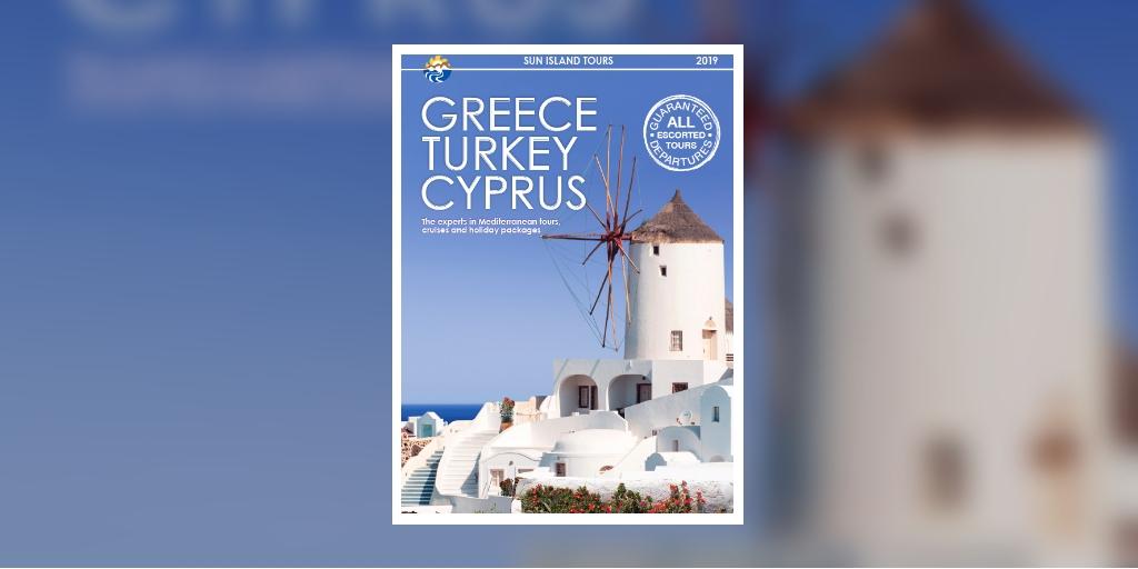 Sun Island Tours Greece Turkey Cyprus 2019 Brochure